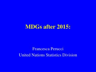 MDGs after 2015:
