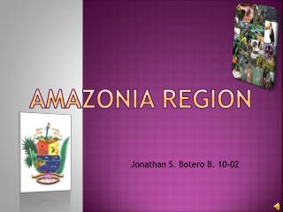 Amazonia Region