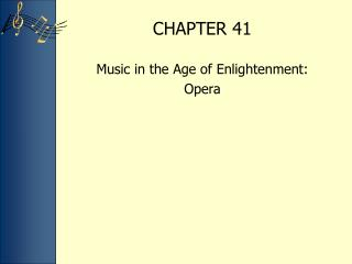 Music in the Age of Enlightenment:  Opera