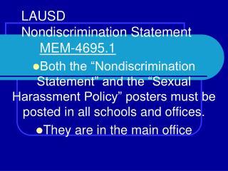 LAUSD Nondiscrimination Statement      MEM-4695.1