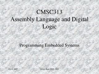 CMSC313   Assembly Language and Digital Logic