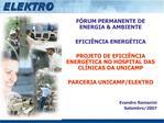 F RUM PERMANENTE DE ENERGIA  AMBIENTE   EFICI NCIA ENERG TICA  PROJETO DE EFICI NCIA ENERG TICA NO HOSPITAL DAS CL NICAS