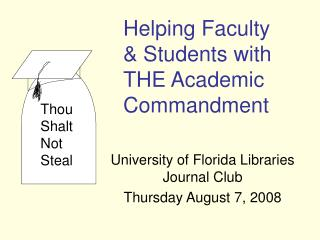 University of Florida Libraries Journal Club Thursday August 7, 2008