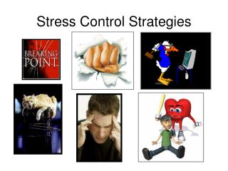 Stress Control Strategies
