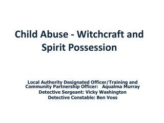 Child Abuse - Witchcraft and Spirit Possession