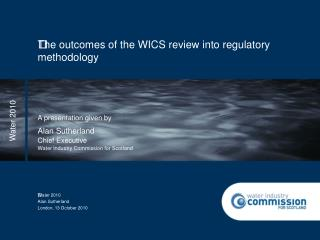 The outcomes of the WICS review into regulatory methodology