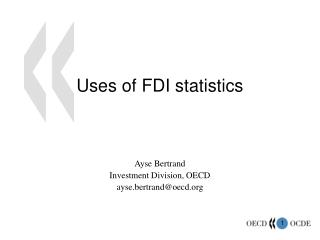 Uses of FDI statistics