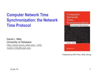 Computer Network Time Synchronization: the Network Time Protocol
