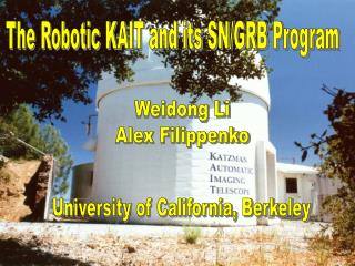 The Robotic KAIT and its SN