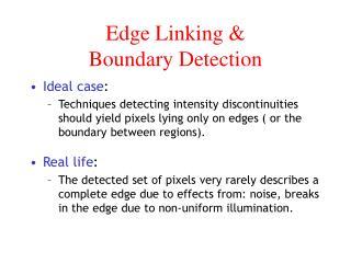 Edge Linking   Boundary Detection