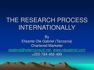 THE RESEARCH PROCESS INTERNATIONALLY