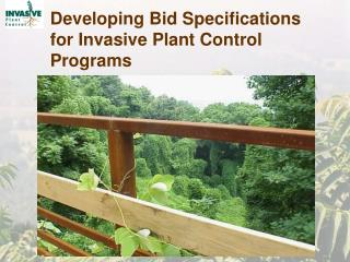 Developing Bid Specifications for Invasive Plant Control Programs