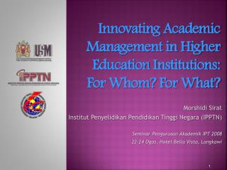 Innovating Academic Management in Higher Education Institutions:  For Whom For What