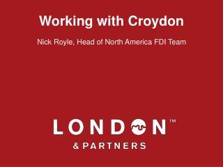 Working with Croydon