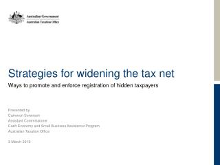 Strategies for widening the tax net