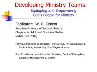 Developing Ministry Teams:  Equipping and Empowering  God s People for Ministry