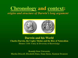 Chronology and context: origins and structure of Darwin s long argument