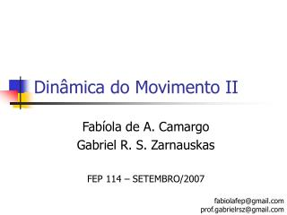 Din mica do Movimento II