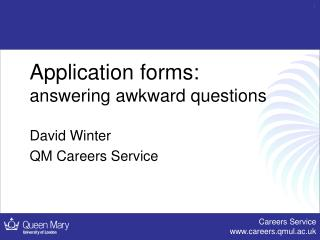 Application forms: answering awkward questions