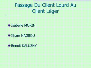 Passage Du Client Lourd Au  Client L ger