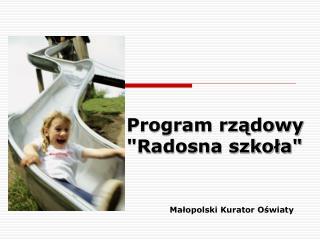 Program rzadowy  Radosna szkola