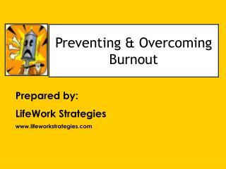 Preventing  Overcoming Burnout