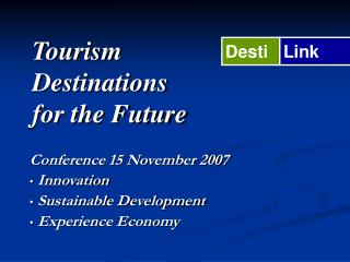 Tourism Destinations for the Future