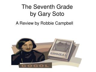 The Seventh Grade by Gary Soto