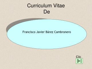 Curriculum Vitae    De