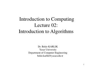 Introduction to Computing  Lecture 02: Introduction to Algorithms