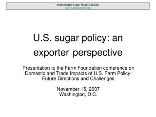 U.S. sugar policy: an exporter perspective