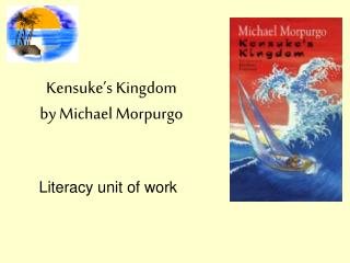 Kensuke s Kingdom by Michael Morpurgo