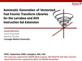 Automatic Generation of Vectorized Fast Fourier Transform Libraries  for the Larrabee and AVX  Instruction Set Extension