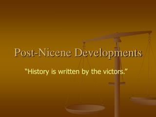 Post-Nicene Developments
