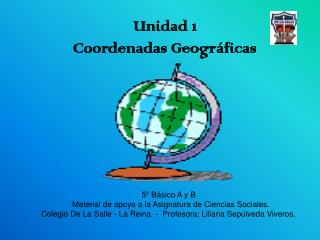 5  B sico A y B                            Material de apoyo a la Asignatura de Ciencias Sociales.             Colegio D