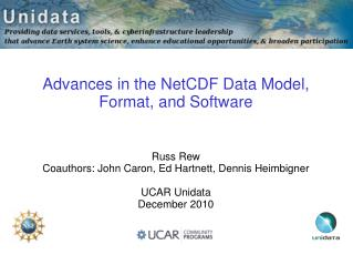Advances in the NetCDF Data Model, Format, and Software