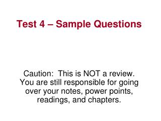 Test 4   Sample Questions