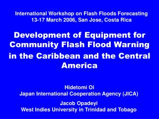 International Workshop on Flash Floods Forecasting