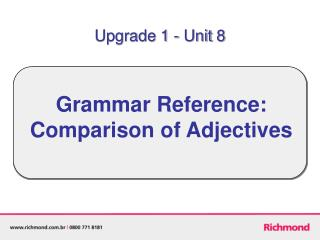 Grammar Reference: Comparison of Adjectives