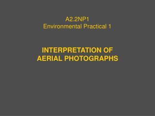 A2.2NP1 Environmental Practical 1