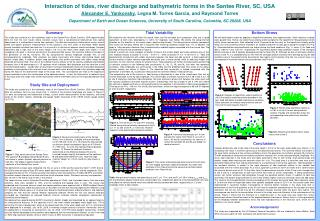 Interaction of tides, river discharge and bathymetric forms in the Santee River, SC, USA  Alexander E. Yankovsky, Legna