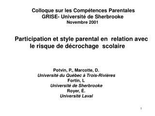 Participation et style parental en  relation avec le risque de d crochage  scolaire