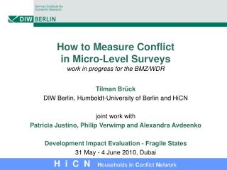 How to Measure Conflict in Micro-Level Surveys work in progress for the BMZ