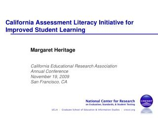 California Assessment Literacy Initiative for Improved Student Learning