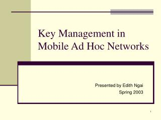 Key Management in Mobile Ad Hoc Networks