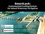 SmartLock: Instrumented Locking System for Inland Waterway Navigation