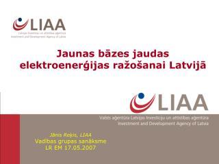 Jaunas bazes jaudas elektroenergijas ra o anai Latvija