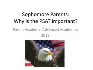 Sophomore Parents: Why is the PSAT important