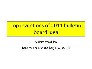Top inventions of 2011 bulletin board idea