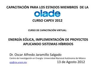 CAPACITACI N PARA LOS ESTADOS MIEMBROS  DE LA   CURSO CAPEV 2012